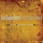 DAVE DOUGLAS Dave Douglas Quintet: Live at the Jazz Standard album cover